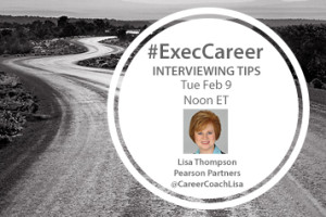 TweetChat: Executive Interview Tips – February 9, 2016