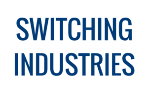 Advance Your Executive Career by Switching Industries
