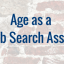 Make Age a Job Search Asset