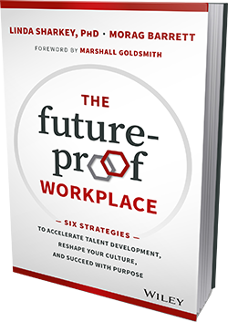 The Future-Proof Workplace by Dr. Linda Sharkey