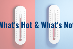 What's Hot and What's Not in the Current Economy