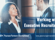 10 Tips for Working with Executive Recruiters