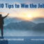 10 Tips to Win the Job