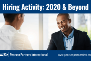 Hiring Activity: 2020 & Beyond